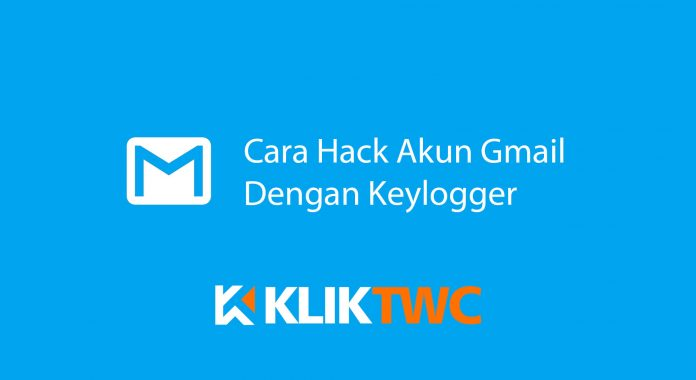 Cara Hack Gmail